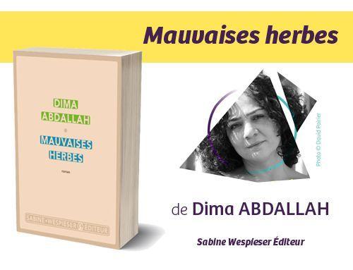 Bandeau Mauvaises Herbes Dima Abdallah PR2021